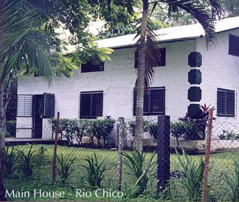 House at Rio Chico